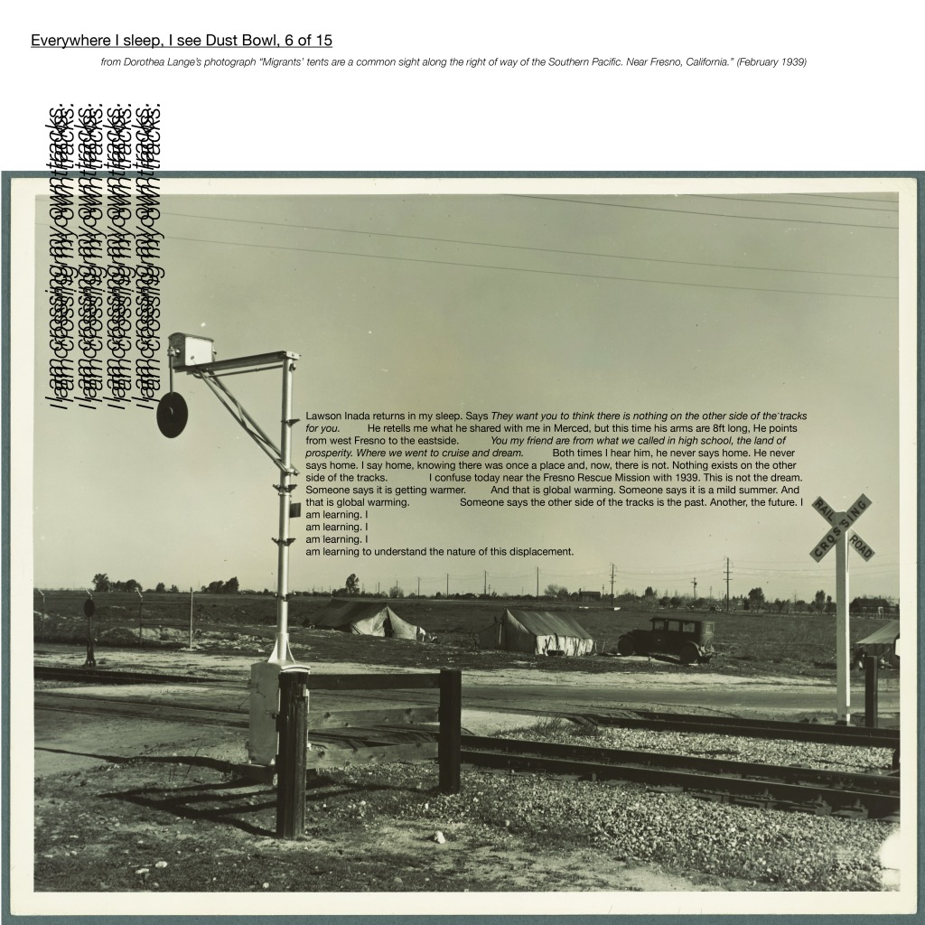 """Multimedia collage, """"from Dorothea Lange's photograph 'Migrants' tents are a common sight along the right of way of the Southern Paci c. Near Fresno, California.' (February 1939)"""""""